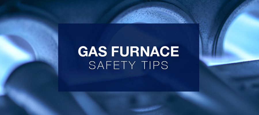 Gas Furnace Safety Tips